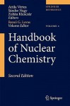 Handbook of Nuclear Chemistry: Vol. 1: Basics of Nuclear Science; Vol. 2: Elements and Isotopes: Formation, Transformation, Distribution; Vol. 3: Chemical Applications of Nuclear Reactions and Radiation; Vol. 4: Radiochemistry and Radiopharmaceutical C... - Attila Vertes, Sandor Nagy, Zoltán Klencsár, Rezso Gyorgy Lovas, Frank Rosch