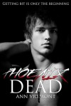 Phoenix Dead (The Vampire Years, #1-2) - Ann Vremont