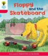 Floppy and the Skateboard - Roderick Hunt, Alex Brychta