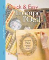 Quick & Easy Trompe l'Oeil: Decorative Painting on Walls, Furniture, Frames & More - Jocelyn Kerr Holding