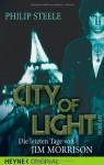 City of Light: Die letzten Tage von Jim Morrison - Philip Steele, Ralf Schmitz