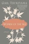 Women of the Silk - Gail Tsukiyama