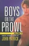 Boys On The Prowl Volume 2 - John Patrick
