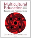 Multicultural Education: Issues and Perspectives, 7th Edition - James A. Banks