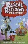 Rascal Raccoon's Raging Revenge Hc - Brendan Hay, Justin Wagner