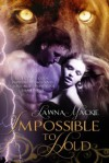 Impossible To Hold - Lawna Mackie