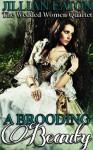 A Brooding Beauty - Jillian Eaton