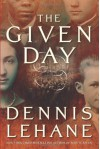 The Given Day (Other Format) - Dennis Lehane