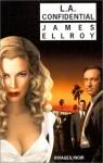 L.A. Confidential (Quatuor de L.A., #3) - James Ellroy, Freddy Michalski