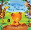 Say Hello to the Baby Animals! - Ian Whybrow, Edward Eaves