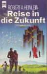 Reise in die Zukunft - Robert A. Heinlein
