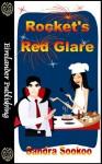 Rocket's Red Glare - Sandra Sookoo
