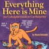 Everything Here Is Mine - Nicole Hollander