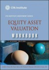 Equity Asset Valuation Workbook (CFA Institute Investment Series) - Jerald E. Pinto, Thomas R. Robinson, Elaine Henry, John D. Stowe