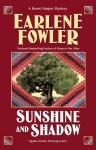 Sunshine and Shadow - Earlene Fowler