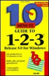 10 Minute Guide to Lotus 1-2-3: Release 5 for Windows - Peter G. Aitken