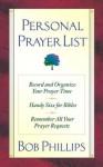 Personal Prayer List - Bob Phillips