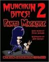 Steve Jackson Games Munchkin Bites 2 Pants Macabre - Steve Jackson, Inc. PSI
