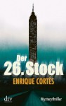 Der 26. Stock: Mysterythriller (German Edition) - Enrique Cortés, Luis Ruby