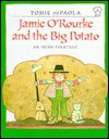 Jamie O'Rourke and the Big Potato - Tomie dePaola