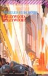 Hollywood, Hollywood! - Charles Bukowski, Marco Amante