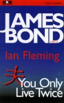 You Only Live Twice - Ian Fleming, John Kenneth