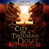 City of a Thousand Dolls - Miriam Forster, Shannon McManus