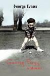 Georgy Porgy: A Memoir - George Evans