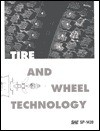 Tire and Wheel Technology - Society of Automotive Engineers, Society of Automotive Engineers Staf