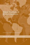 Global Standards of Market Civilization (Routledge/RIPE Studies in Global Political Economy) - Brett Bowden, Leonard Seabrooke