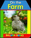 On the Farm - Cassandra Eason, Sterling Publishing
