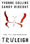 TruLeigh (Vivien Leigh Reid #1) - Yvonne Collins, Sandy Rideout