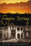 Empire Settings - David Schmahmann
