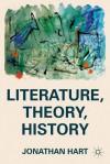 Literature, Theory, History - Jonathan Hart