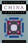 Religions of China in Practice - Donald S. Lopez Jr.