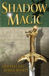 Shadow Magic - Jaida Jones, Danielle Bennett