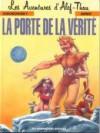 Alef-Thau, Tome 7 : La porte de la vérité - Alejandro Jodorowsky, Florence Breton, Arno