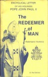 Redemptor Hominis: The Redeemer of Man - Pope John Paul II