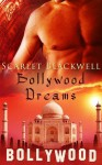 Bollywood Dreams - Scarlet Blackwell