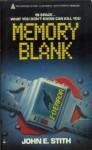 Memory Blank - John E. Stith