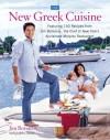 The New Greek Cuisine - Jim Botsacos, Judith Choate