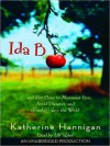 Ida B: ...and Her Plans to Maximize Fun, Avoid Disaster, and (Possibly) Save the World - Katherine Hannigan, Lili Taylor