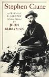 Stephen Crane - John Berryman