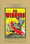 Marvel Masterworks: Golden Age All-Winners, Vol. 2 - Carl Burgos, Carl Pfeuffer, John Forte, Howard James, Mickey Spillane