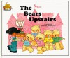 The Bears Upstairs (Magic Castle Readers) - Jane Belk Moncure