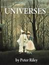 Universes - Peter Riley