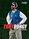 Tony Dungy - Matt Doeden