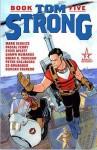 Tom Strong: Bk. 5 - Ed Brubaker, Brian K. Vaughan, Pasqual Ferry, Mark P. Schultz