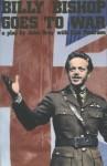 Billy Bishop Goes to War - John MacLachlan Gray, Eric Peterson