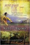 Secret Graces - Kathryn Magendie